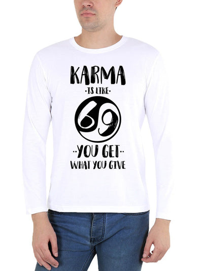 Karma Is Like 69 You Get What You Give Men's White Full Sleeve Round Neck T-Shirt - DrunkenMonk