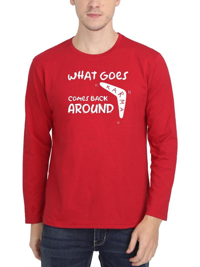 Karma What Goes Comes Back Around Men's Red Full Sleeve Round Neck T-Shirt - DrunkenMonk