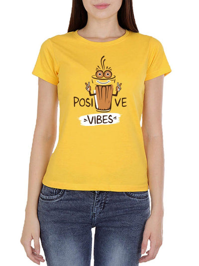 Positive Vibes - Tea Women's Yellow Half Sleeve Round Neck T-Shirt - DrunkenMonk
