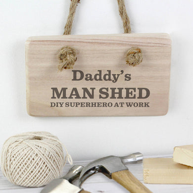 Personalised Man Shed Hanging Wooden Sign