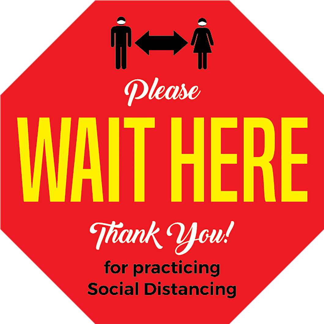 Wait Here Octagon Floor Graphic (Sold In Packs of 5, 10 or 25)