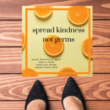 Load image into Gallery viewer, Spread Kindness Not Germs orange Square Floor Graphics (Sold in Packs of 5, 10 or 25)