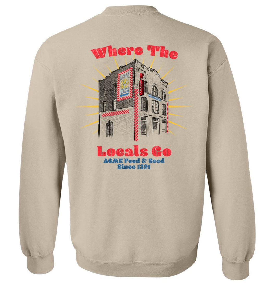 Where the Locals Go Sweatshirt