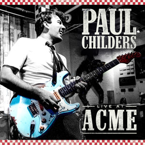 Paul Childers CD - Live at ACME