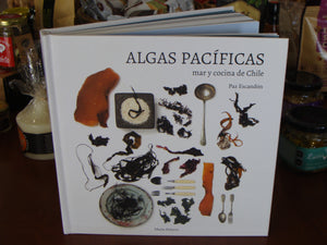 ALGAS PACIFICAS, MAR Y COCINA DE CHILE