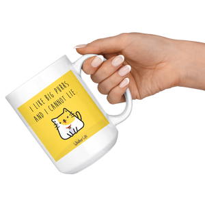 I Like Big Purrs And Cannot Lie - Whisker Life - Large 15 oz Coffee Mug