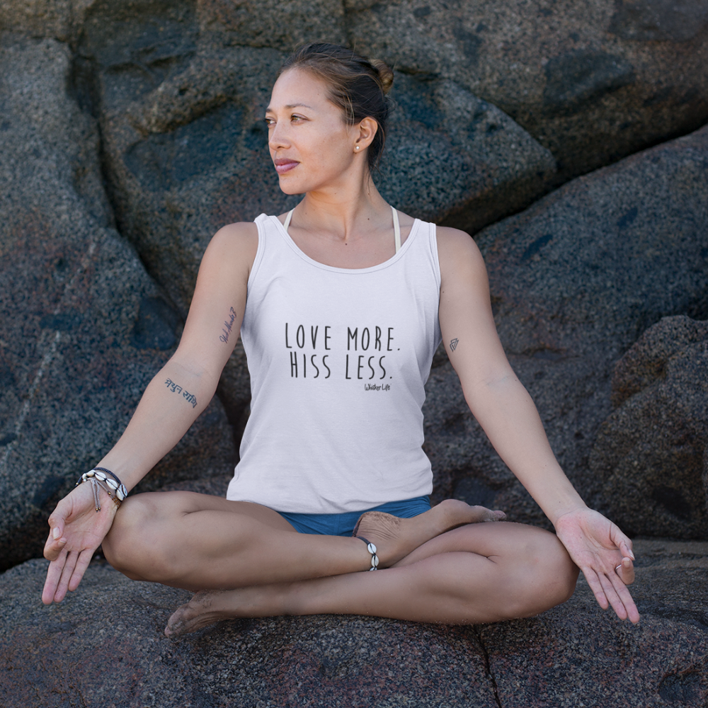 Love More. Hiss Less. Whisker Life Ladies Tank Top