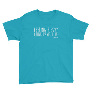 Feeling Hissy Think Pawsitive - Youth Short Sleeve T-Shirt