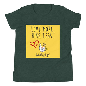 Love More Hiss Less - Block Style Youth Short Sleeve T-Shirt