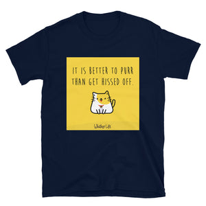 It's Better To Purr Than Get Hissed Off - Block Style Short-Sleeve Mens T-Shirt