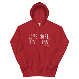 Love More Hiss Less - Unisex Hoodie