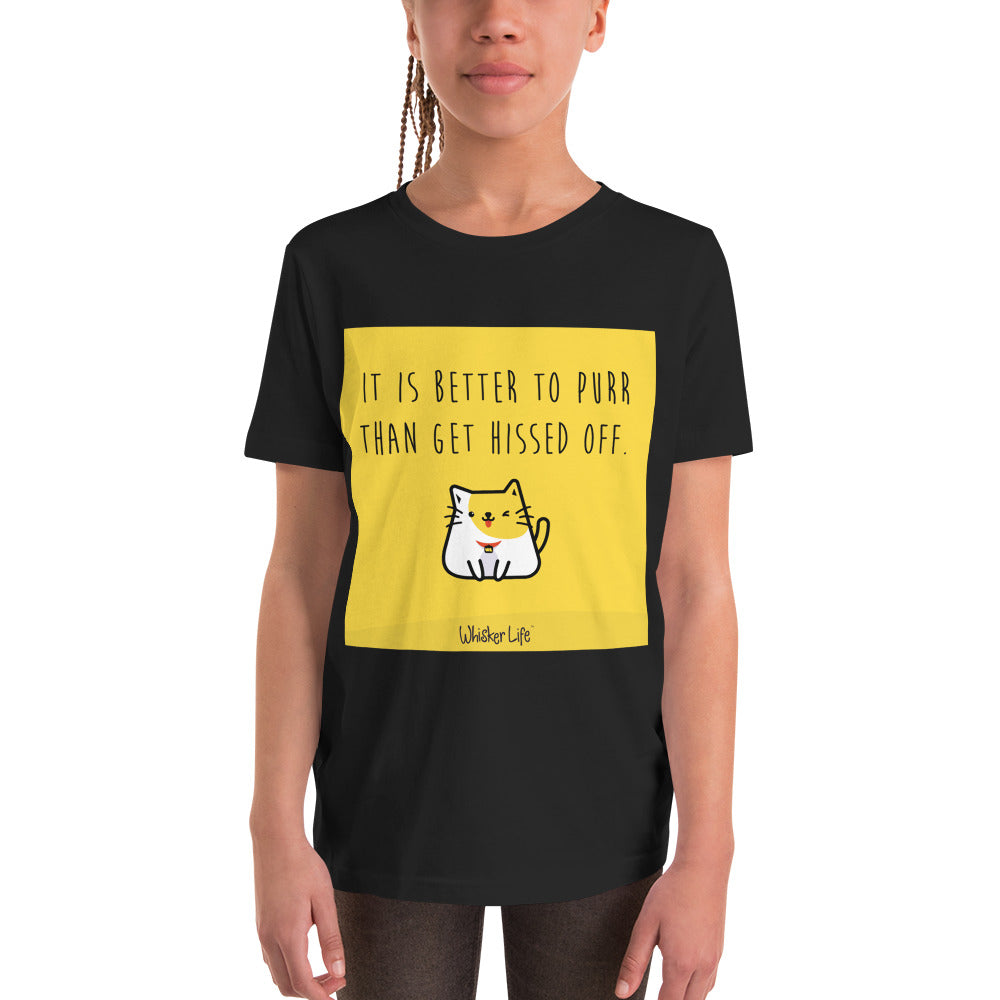It's Better To Purr Than Get Hissed Off - Block Style Youth Short Sleeve T-Shirt