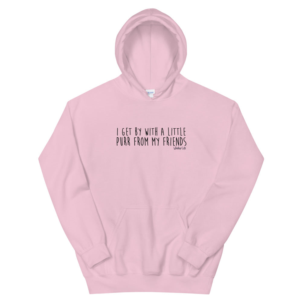 I Get By With A Little Purr From My Friends - Unisex Hoodie