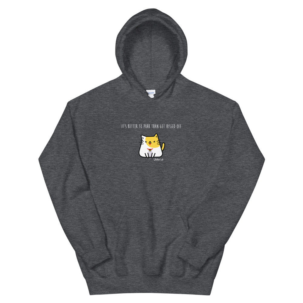 Ryko - It's Better To Purr Than Get Hiss Off - Unisex Hoodie