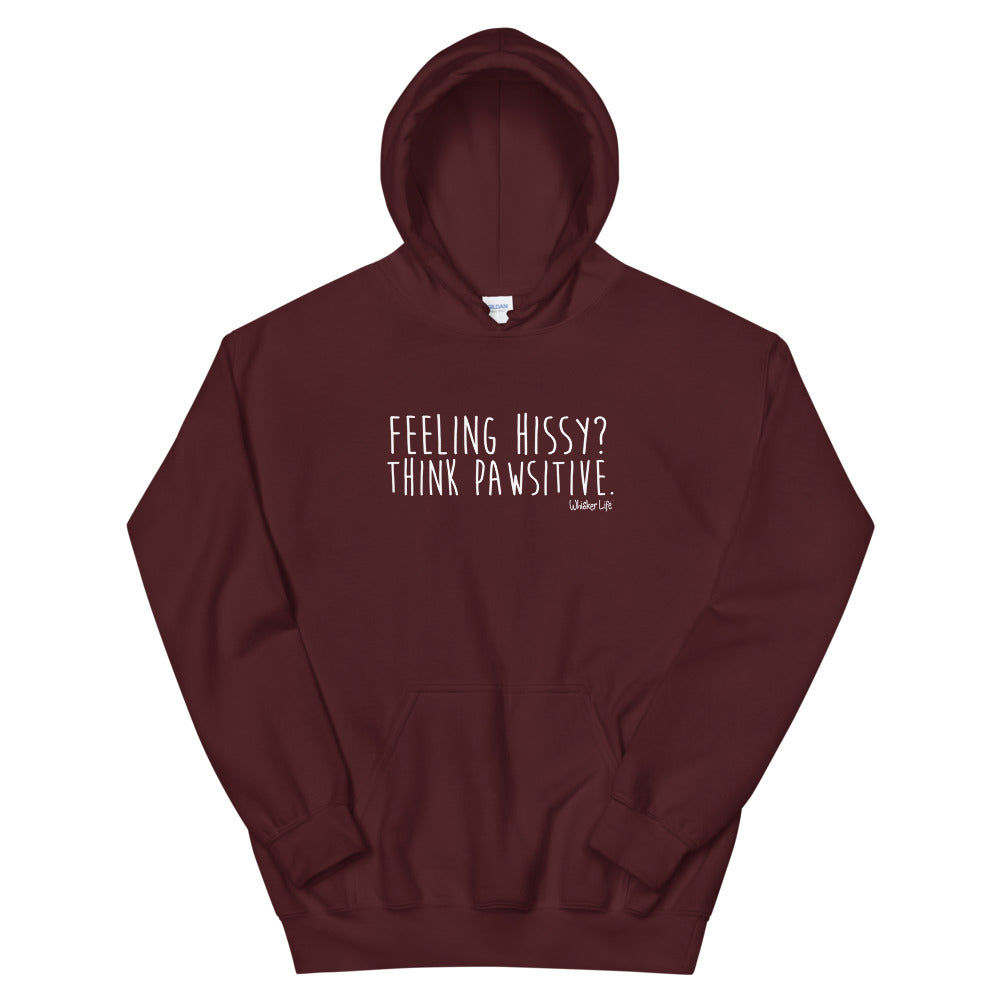 Feeling Hissy? Think Pawsitive - Unisex Hoodie