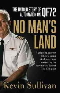 "The Untold Story of Automation On QF72 ""No Man's Land"" by - Captain Kevin Sullivan"