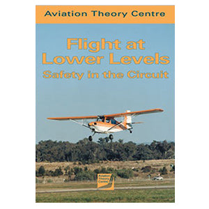 ATC - Flight at Lower Levels - Safety in the Circuit - by John Freeman
