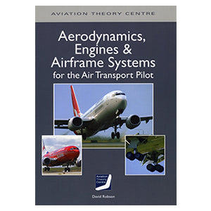 ATC Aerodynamics, Engines & Airframe Systems for the Air Transport Pilot
