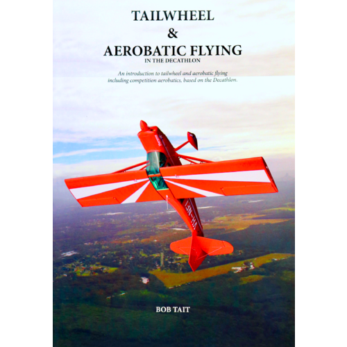 Bob Tait Tailwheel & Aerobatic Flying