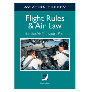 ATC ATPL Flight Rules and Air Law for the Air Transport Pilot