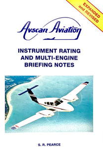 Instrument Rating & Multi-Engine Briefing Notes - by Steve Pearce