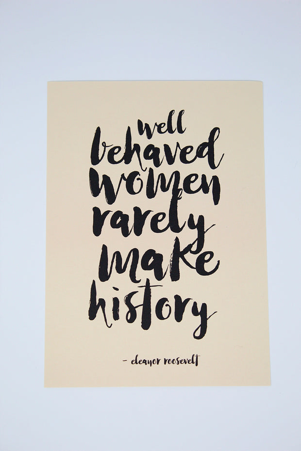 """Well Behaved Women"" Print"