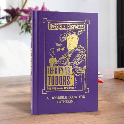 Personalised Horrible Histories Terrifying Tudors Book - Personalised Books-Personalised Gifts-Baby Gifts-Kids Books