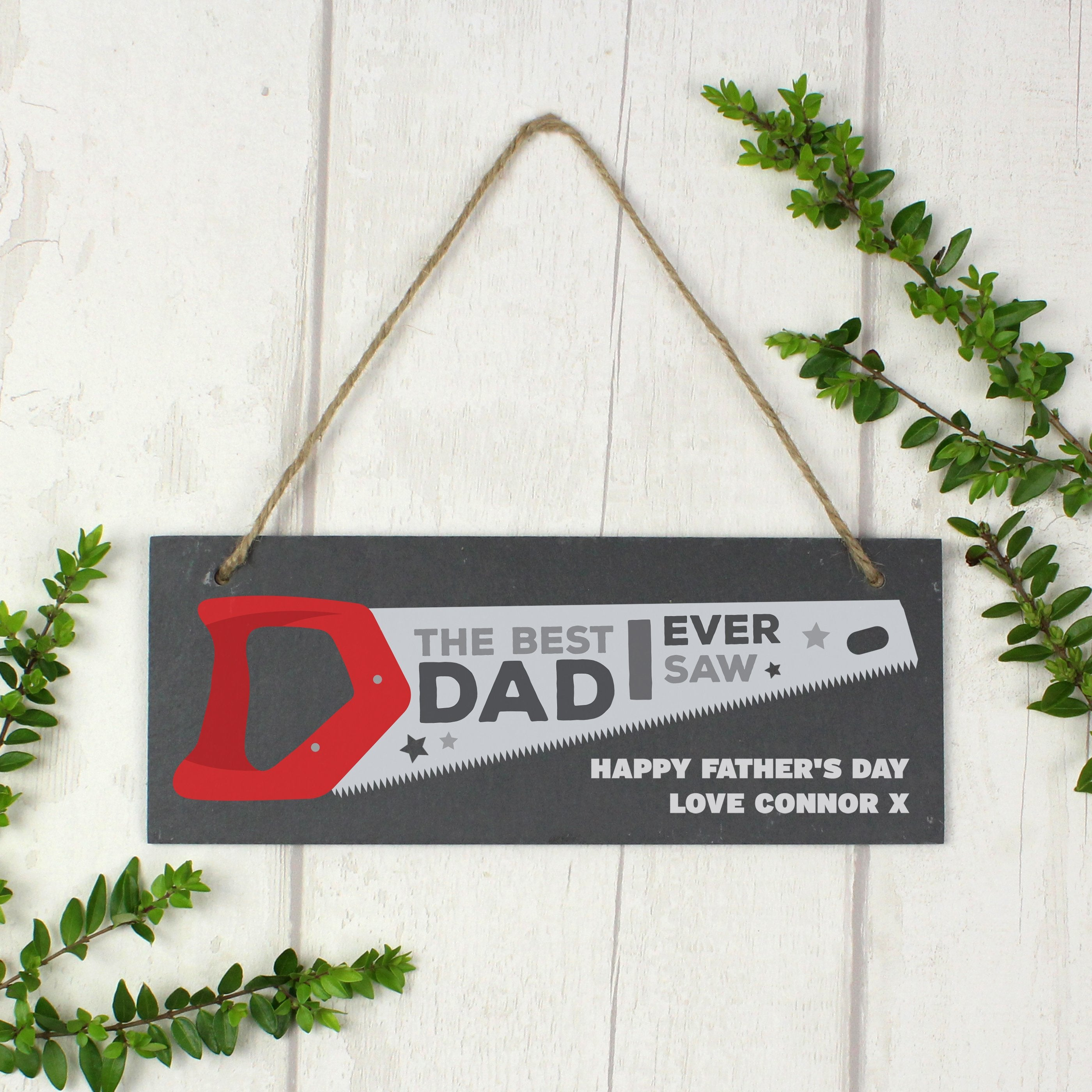 "Personalised ""The Best Dad Ever Saw"" Printed Hanging Slate Plaque - Shop Personalised Gifts"
