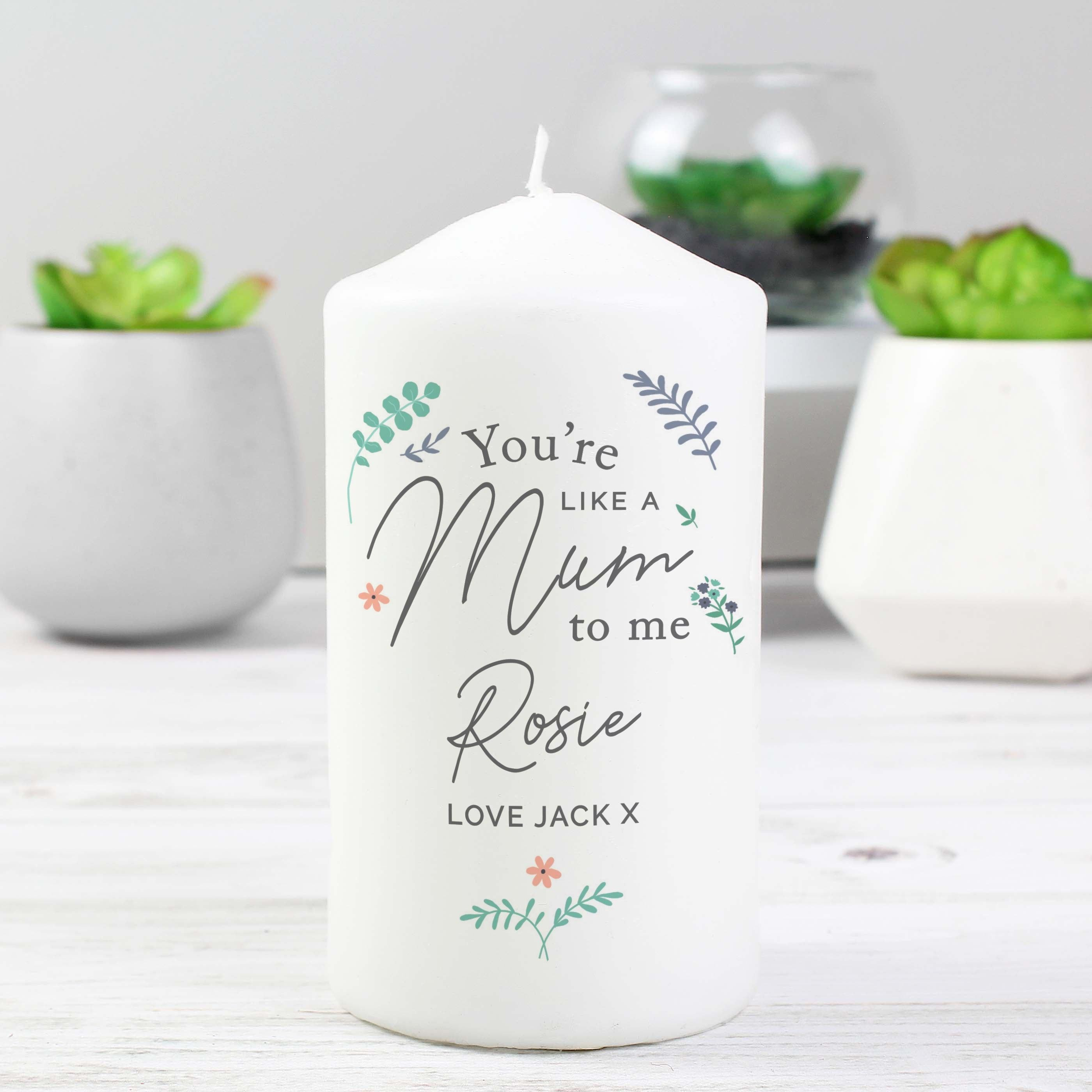 Personalised You're Like A Mum To Me Wax Pillar Candle