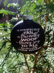 "Plastic Black Ornament with ""A Wagging Tail A Friendly Woof Bring Joy to All Beneath This Roof"""