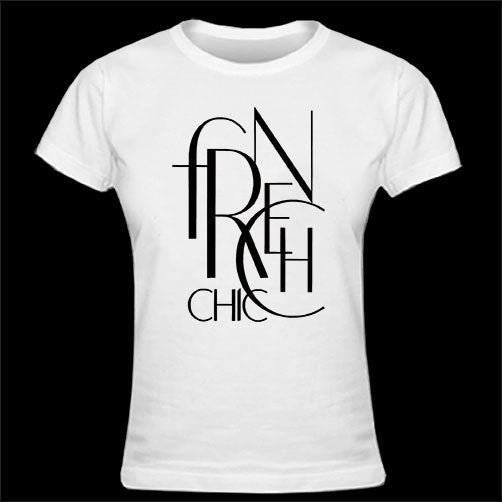T-shirt message femme FRENCH CHIC