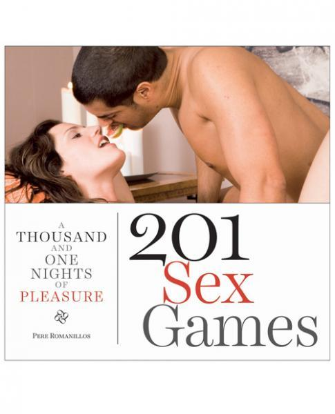 A Thousand And One Nights Of Pleasure 201 Sex Games