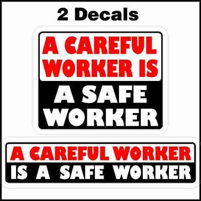 A Careful Worker Is A Safe Worker Hard Hat Sticker 2 Pack