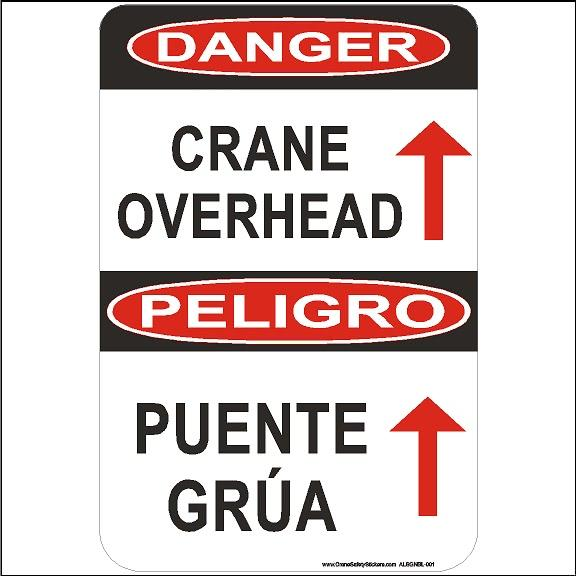 Bilingual Crane Safety Sign Danger Crane Overhead With Arrow PUENTE GRÚA