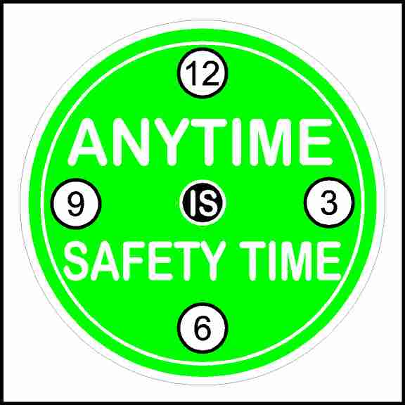 Anytime Is Safety Time Hard Hat Sticker