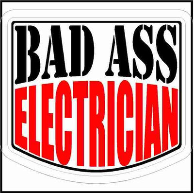 Bad Ass Electrician Hard Hat Sticker