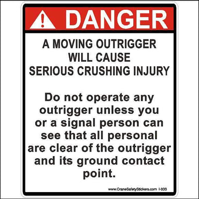 Crane Safety Stickers Moving Outrigger Will Cause Serious Crushing Injury