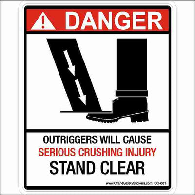 Outrigger Sticker Printed with DANGER Outriggers Will Cause Serious Crushing Injury Stand Clear.