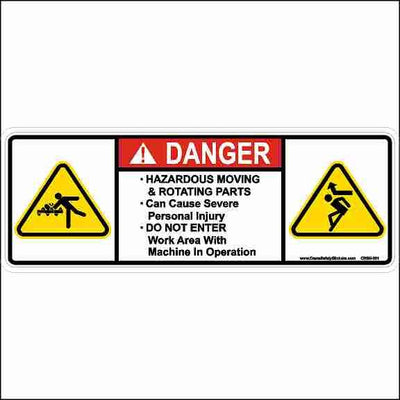 Hazardous Moving and Rotating Parts Do Not Enter Work Area Sticker