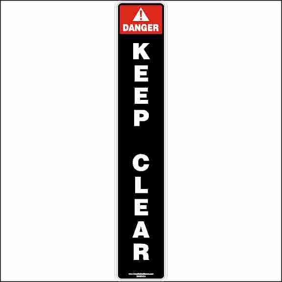 DANGER Keep Clear Of Stabilizers Safety Sticker