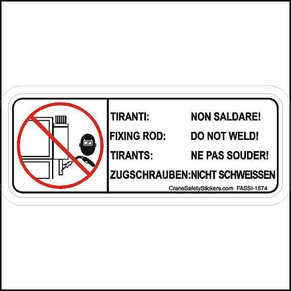 Fassi 1574 Do Not Weld Safety Sticker