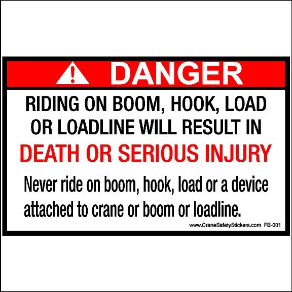 Riding On Boom Hook Load Or Loadline Sticker