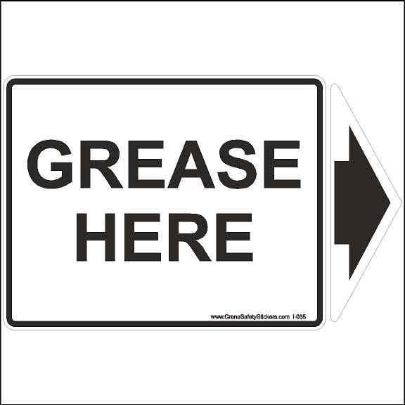 Grease Here Sticker For Cranes Bucket Truck and Machinery
