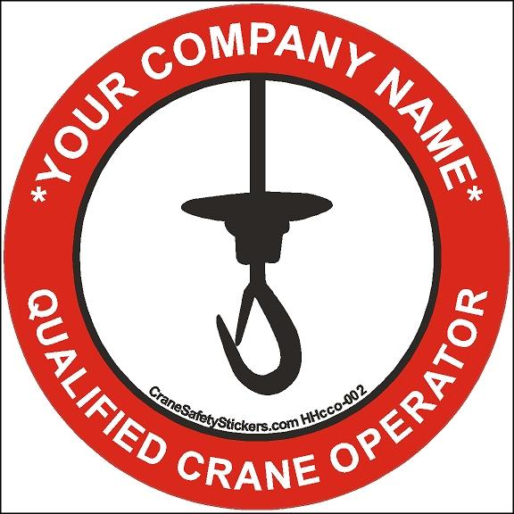 Hard Hat Sticker Custom Add Your Own Text Qualified Crane Operator