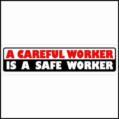 A Careful Worker Is A Safe Worker Rectangle Hard Hat Sticker