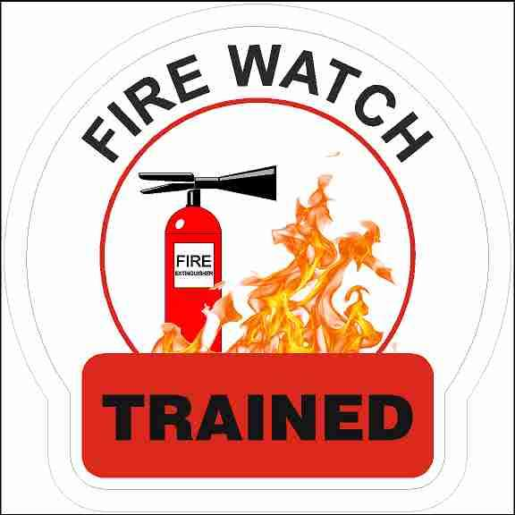 Hard Hat Sticker Fire Watched Trained