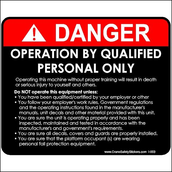 Danger Operate By Qualified Personnel Only Bucket Truck Sticker