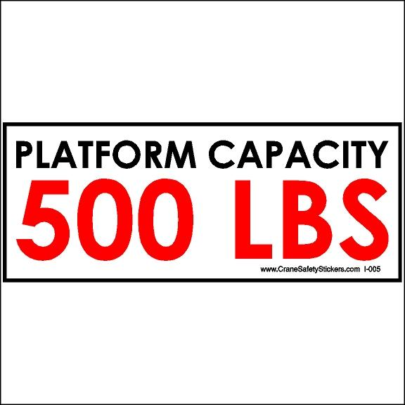Platform Capacity 500 Lbs Decal Crane (Bucket Truck) Safety Sticker