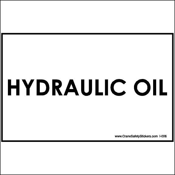 Hydraulic Oil Decal for Crane and Bucket Truck