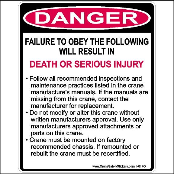 Crane safety sticker with Danger failure to obey